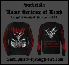 Sarkrista - Under Sentence of Death (Longsleeve)