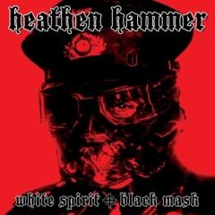 Heathen Hammer - White Spirit Black Mask (CD)