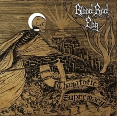 Blood Red Fog - Thanatotic Supremacy (CD)