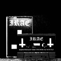 Irae - Spreading the Wrath of Satan (CS)