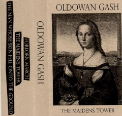 Oldowan Gash - The Maidens Tower (CS)