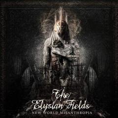 The Elysian Fields - New World Misanthropia (CD)