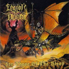 Legion of Doom - For Those of the Blood (CD)