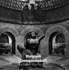 Blutgrund / Pentagammadion - Heroic Resistance (EP)