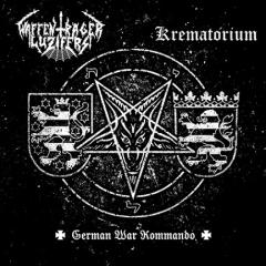 Waffenträger Luzifers / Krematorium - German War Kommando (CD)