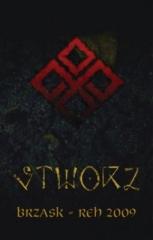 Stworz - Brzask-Reh 2009 (CS)