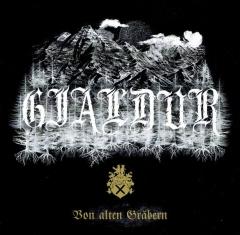 Gjaldur / Krypta Nicestwa - Von alten Gräbern / Krypta nicestwa (CD)