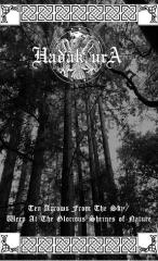 Hadak Ura - Ten Arrows from the Sky / Weep At the Glorious Shrines of Nature (CS)