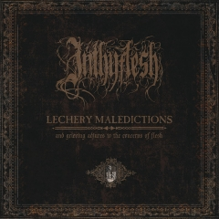 InThyFlesh - Lechery Maledictions And Grieving Adjures To The Concerns Of Flesh (LP)