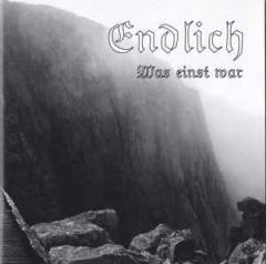 Endlich - Was Einst War (CD)