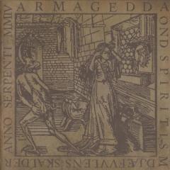 Armagedda - Ond Spiritism: Djæfvvlens Skalder Anno Serpenti MMIV (LP)