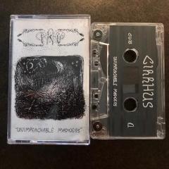 Cirrhus - Unimpeachable Madness (CS)