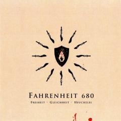 Fahrenheit 680 - Freiheit - Gleichheit - Heuchelei (CD-R)
