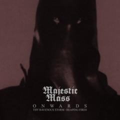 Majestic Mass - Onwards (MCD)