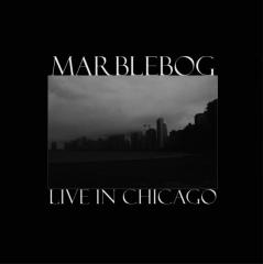 Marblebog - Live In Chicago (EP)