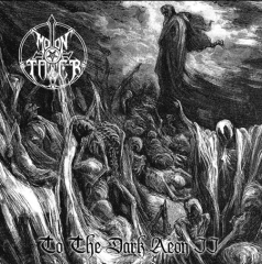 Moontower - To the Dark Aeon II (MCD)