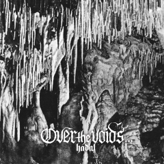 Over the Voids... - Hadal (CD)