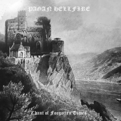 Pagan Hellfire - Chant Of Forgotten Times (2CD)