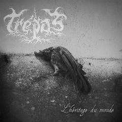 Trépas - Lhéritage du monde (CD)