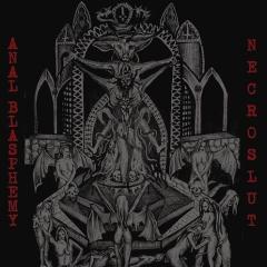 Anal Blasphemy / Necroslut - SplitCD