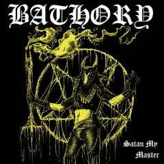 Bathory - Satan My Master (CD)