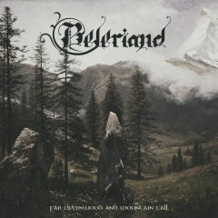 Beleriand - Far over Wood and Mountain Tall (CD)