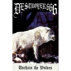 Deströyer 666 - Unchain The Wolves (CS)