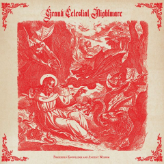 Grand Celestial Nightmare - Forbidden Knowledge and Ancient Wisdom (LP)