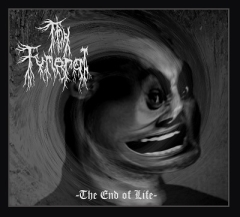 Thy Funeral - The End of Life (CD)
