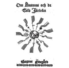 Wagner Ödegård - Om Kosmos och de Tolv Järtekn (CD)