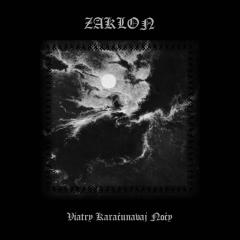 Zaklon - Viatry Karačunavaj nočy (CD)